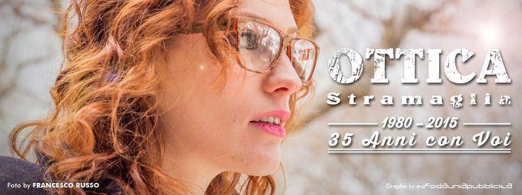 ottica Stramaglia 1980-2015, 35° anniversario.