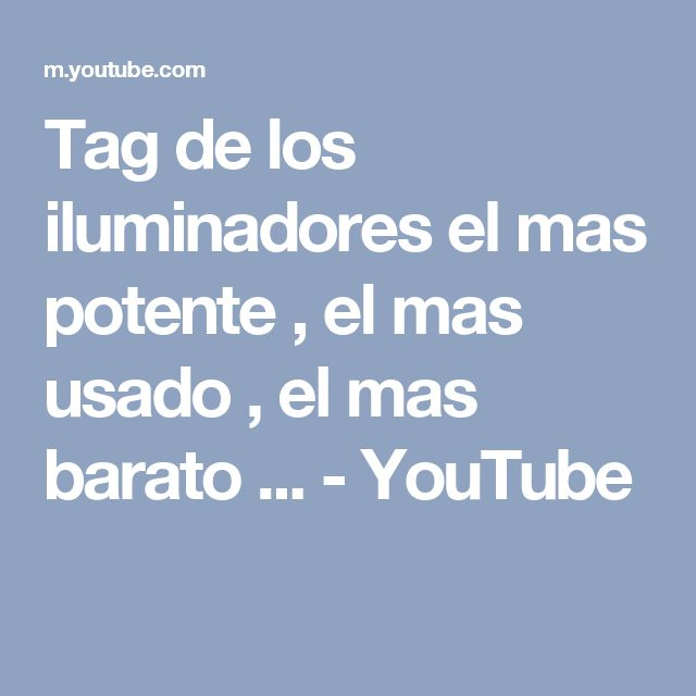 Tag de los iluminadores el mas potente , el mas usado , el mas barato ... - YouTube