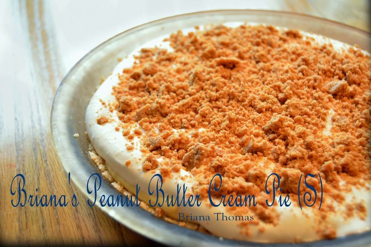 Briana's Peanut Butter Cream Pie (S) - this is a scrumptious replication of one of my all-time favorite desserts: my mom's peanut butter pie.  *Sigh*