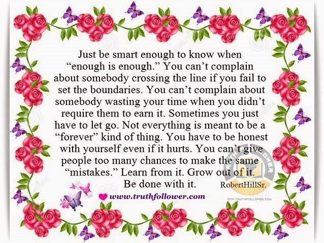 Truth Follower: Just be smart enough to know when Enough Is Enough