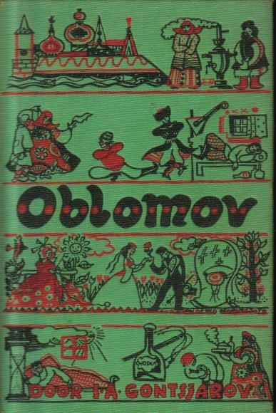 Oblomov (1858) - Ivan Gontsjarov. The most apathetic, vegetative character that ever lived in a book. Hardly sneezes his nose hundreds of pages on end. A short spell of life - oh yes, love - interrupts, but amounts to nothing. Just imagine you would have to write that - Gontsjarov proved to be a master.