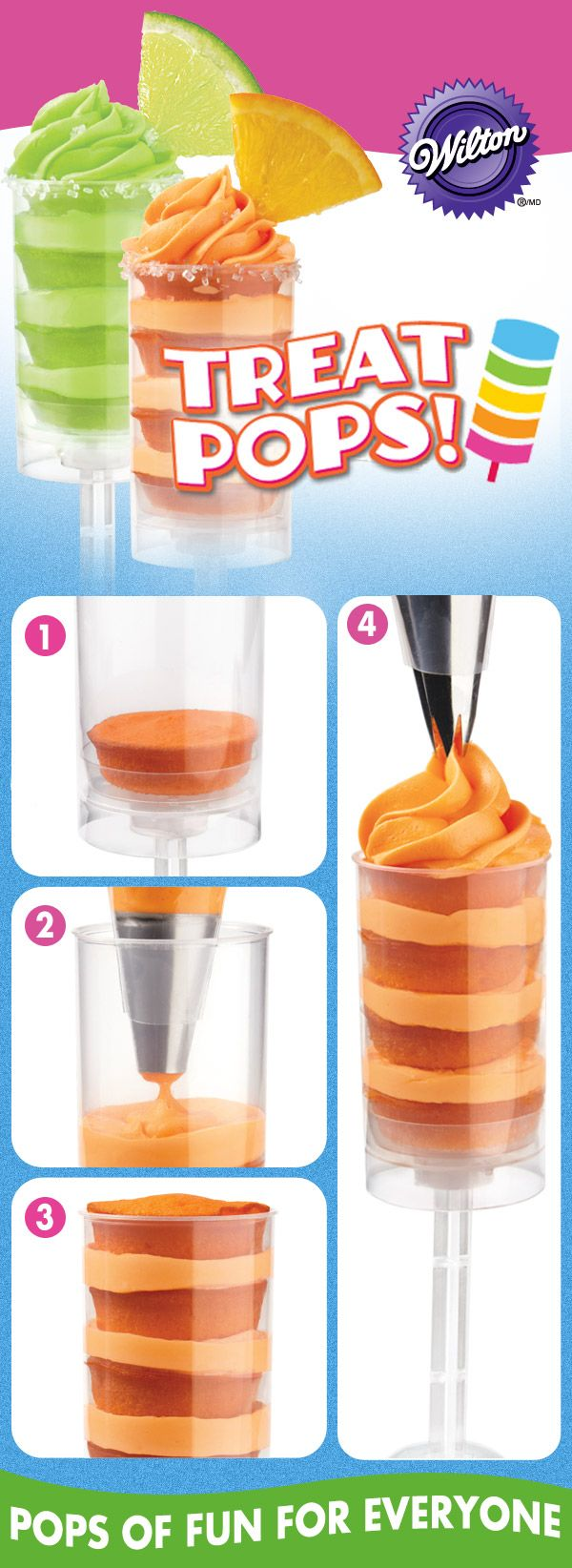Treat Pops! Wilton makes these amazing treats easy by showing you how to create layers of sweetness in a clear, portable container.