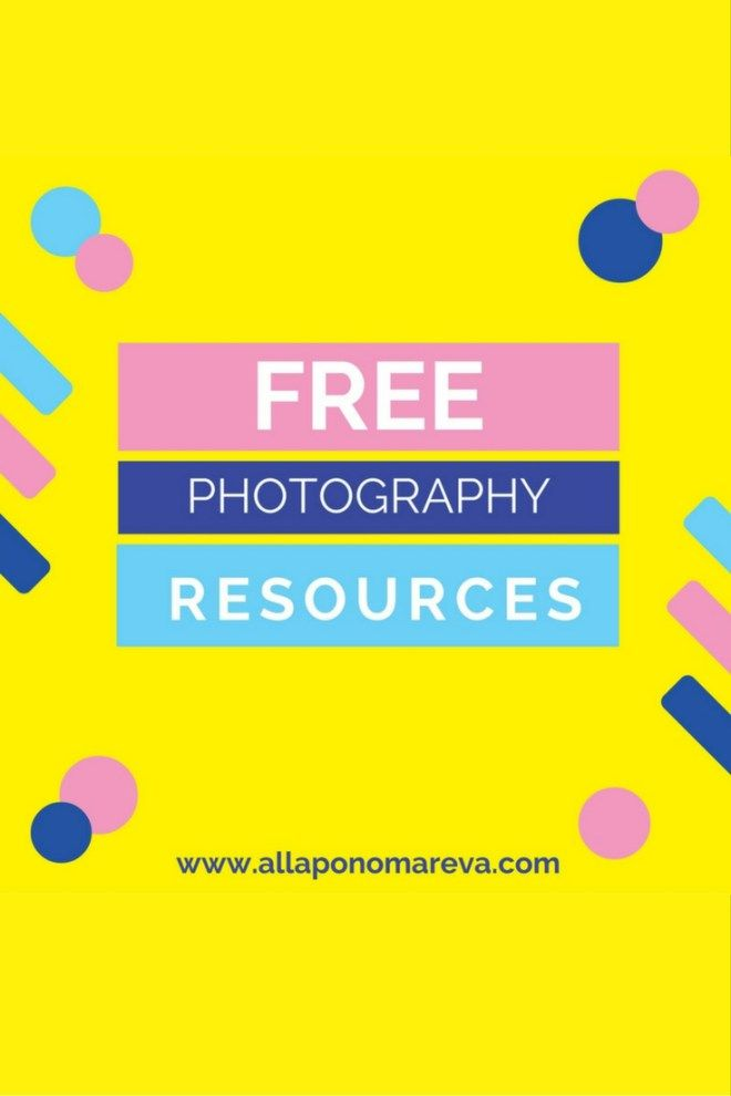 Free photography resources to grow your vision by www.allaponomareva.com