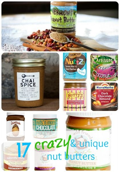17 Crazy & Unique (Healthy) Nut Butters — And Beyond!  I MUST TRY THE CHAI SPICE ONE !!!!