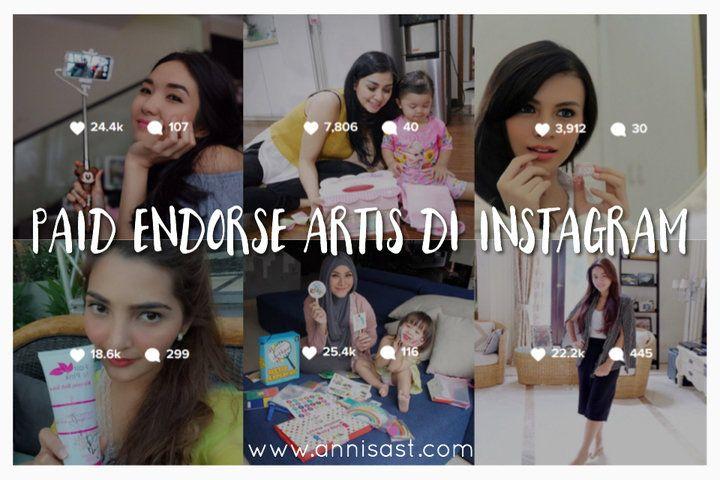 Ini Harga Paid Endorse Artis di Instagram | annisast.com