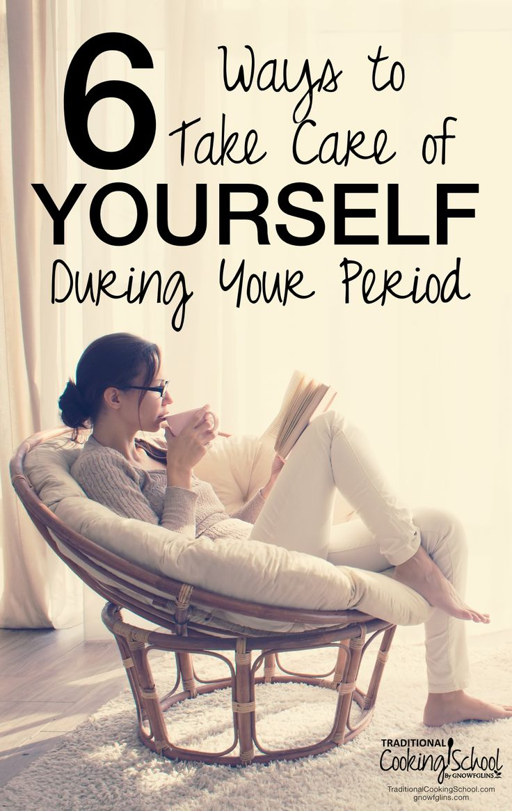 6 Ways to Take Care of Yourself During Your Period | I bet I know what your…
