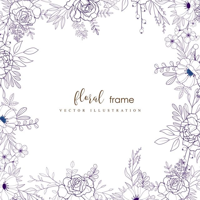Hand Drawn Floral Frame Floral Clipart Background Border Png And Vector With Transparent Background For Free Download How To Draw Hands Floral Drawing Design Floral Background