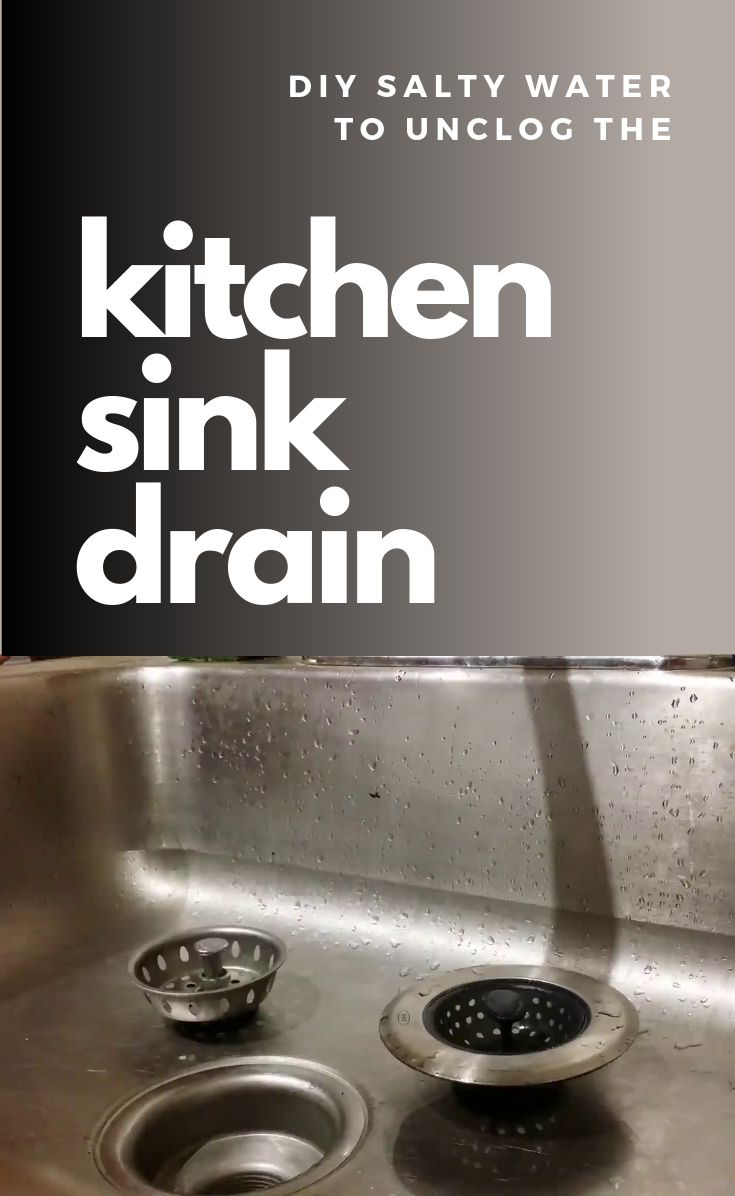 DIY Salty Water To Unclog The Kitchen Sink Drain