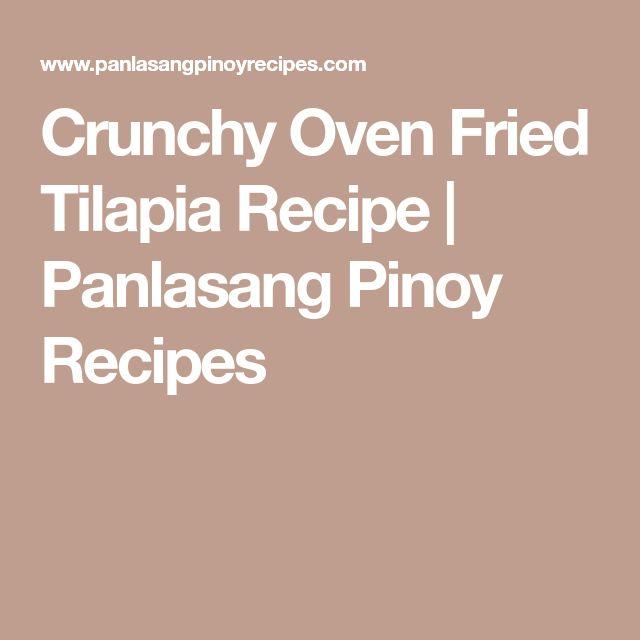 Crunchy Oven Fried Tilapia Recipe | Panlasang Pinoy Recipes