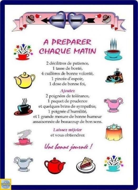 A préparer chaque matin (recette du bonheur)