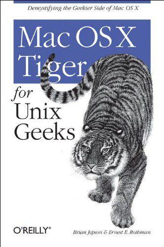 Download Mac OS X Tiger for Unix Geeks ebook free by Array in pdf/epub/mobi
