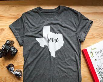 Home shirt / Texas home shirt / Home t shirt / Texas tshirt / texas t shirt /  texas gifts / texas girl shirt / state shirt / state pride