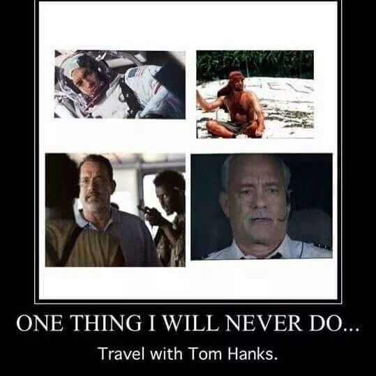 Tom Hanks meme. Funny quote