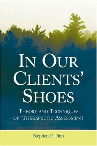 Bestseller Books Online In Our Clients' Shoes: Theory and Techniques of Therapeutic Assessment (Counseling and Psychotherapy: Investigating Practice from Scientific, Historical, and Cultural Perspectives) Stephen E. Finn $35.86  - http://www.ebooknetworking.net/books_detail-0805857648.html