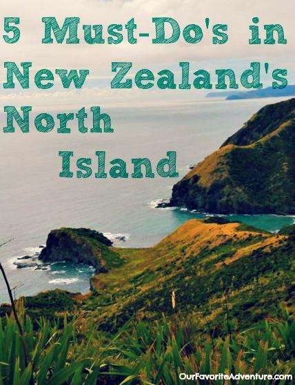5 Must-Do's in New Zealand North Island #NewZealand #Adventure