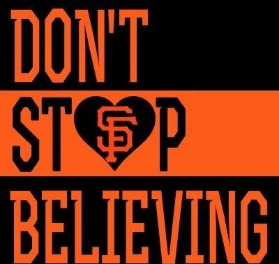 dont stop believing sf giants - Google Search