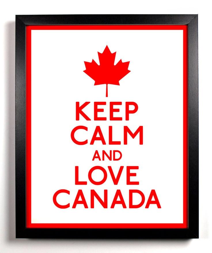 Keep Calm and Love Canada (Maple Leaf) 8 x 10 Print Buy 2 Get 1 FREE Keep Calm and Carry On Keep Calm Art Keep Calm Parody Canada. $8.99, via Etsy.