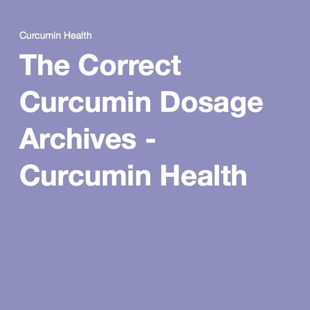 The Correct Curcumin Dosage Archives - Curcumin Health