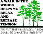 A Walk In The Woods Inappropriate jokes funny shirts