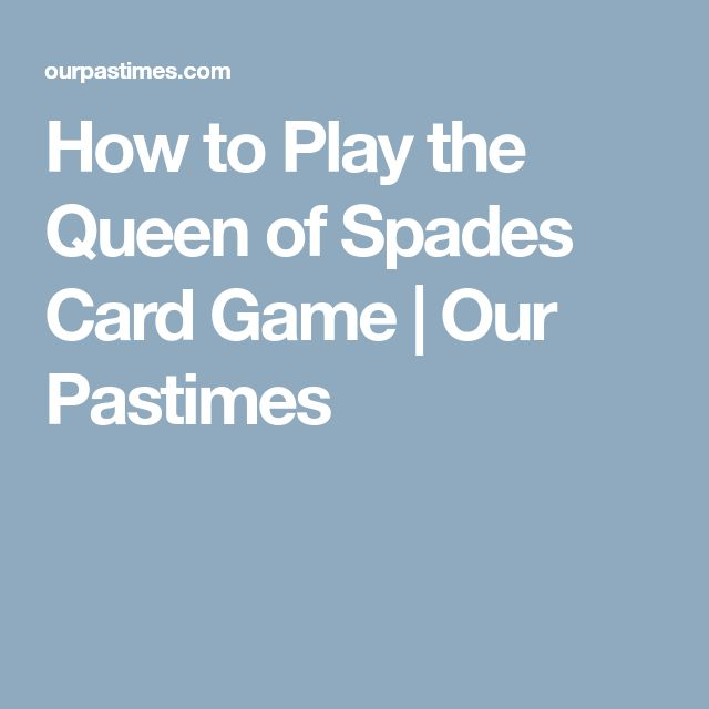 How to Play the Queen of Spades Card Game | Our Pastimes