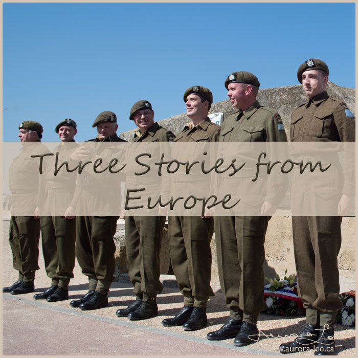 Three patriotic stories of my trip to Europe - A Canadian travelling through the battlefields for the centenary of the Battle of Vimy Ridge.