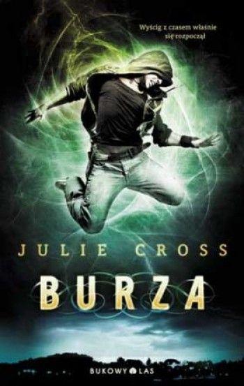 """""""Burza"""" Julie Cross, przeł. Bartosz Czartoryski"""