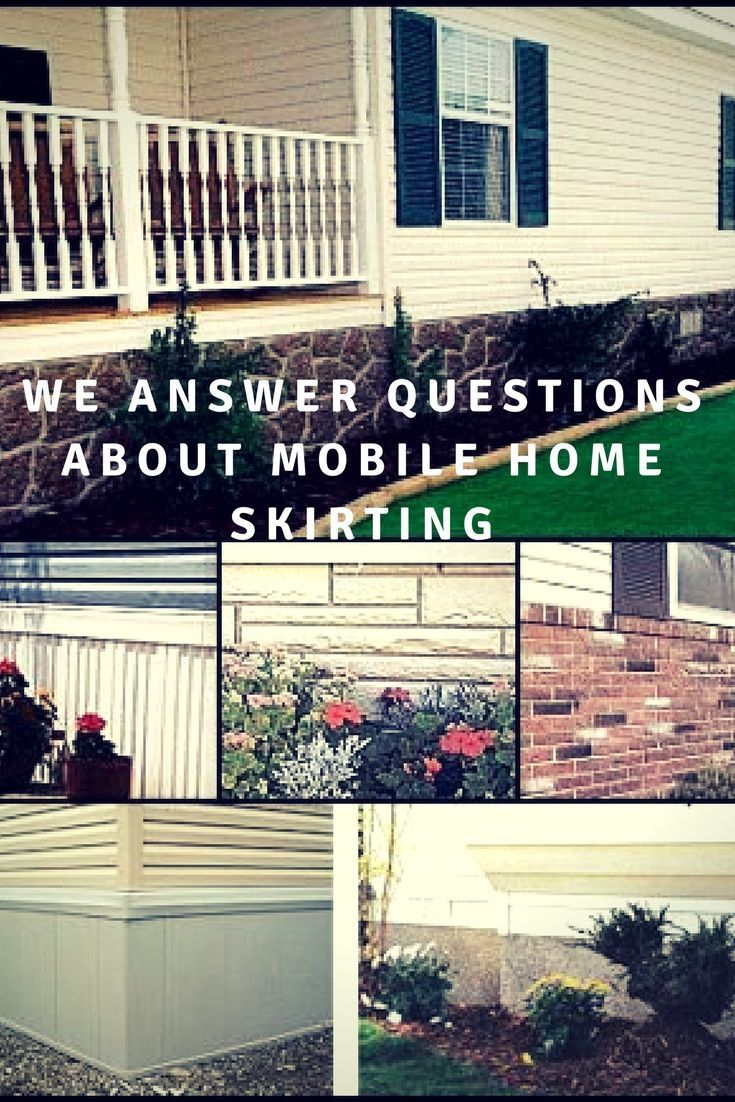 10 Questions About Mobile Home Skirting Answered In 2020 Mobile Home Skirting Mobile Home Remodeling Mobile Homes