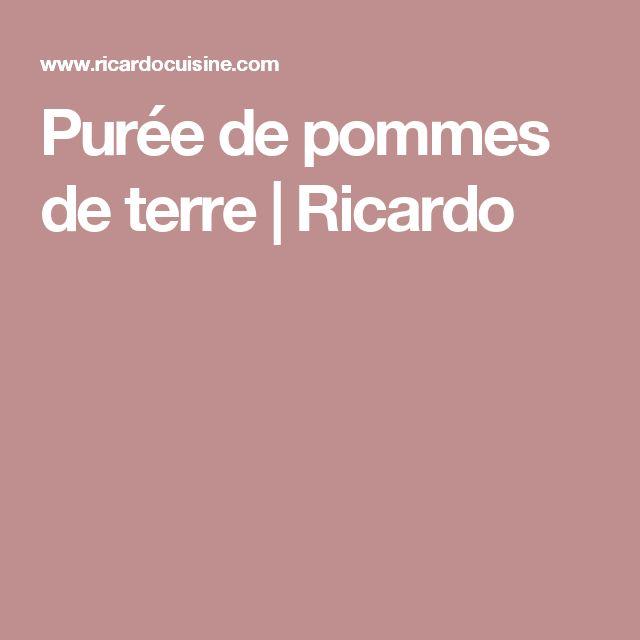 Purée de pommes de terre   Ricardo