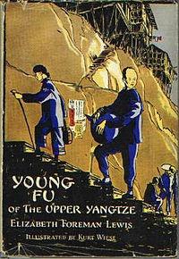 1933 Newbery Medal Winner - Young Fu of the Upper Yangtze by Elizabeth Lewis