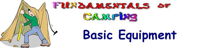 Basic Equipment needed for camping