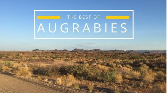 My top things to do when in Augrabies