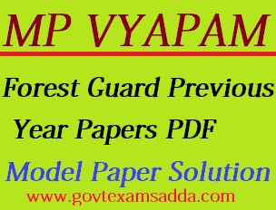 MP Vyapam Forest Guard Previous Year Question Papers - Model Papers Download PDF, MP Vanrakshak Last year Papers, MP Forest Guard Solved Papers pdf check