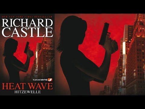 Hörbuch: Castle 1: Heat Wave - Hitzewelle von Richard Castle | Hörbuch K...