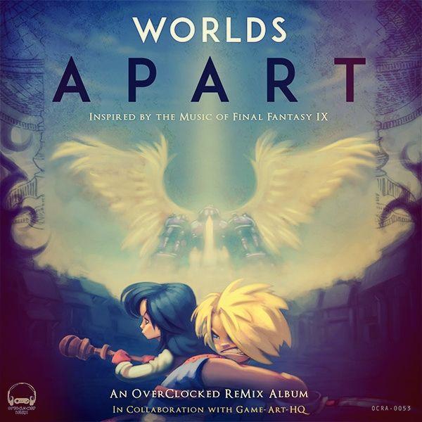Blog MundoDeluxe: Worlds apart - nuevo disco de OCRemix basado en Final Fantasy IX