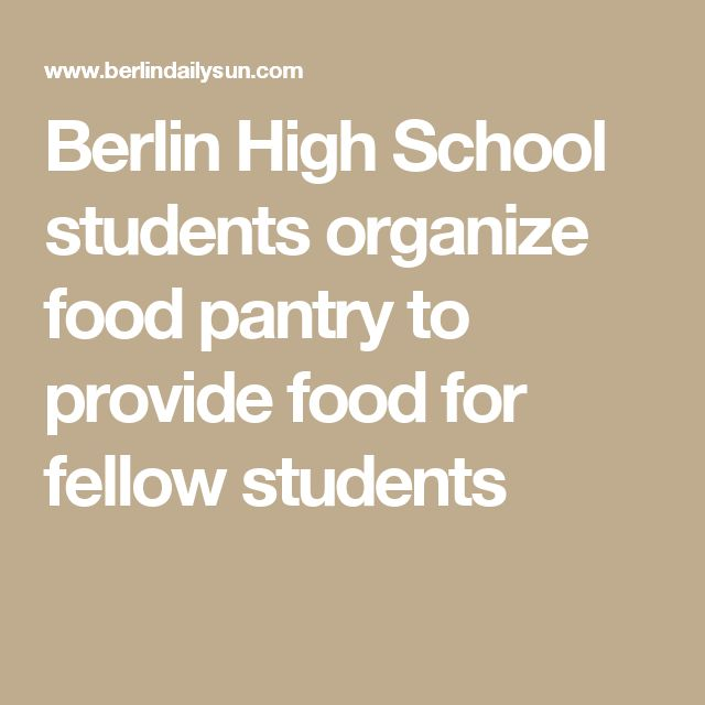 Berlin High School students organize food pantry to provide food for fellow students