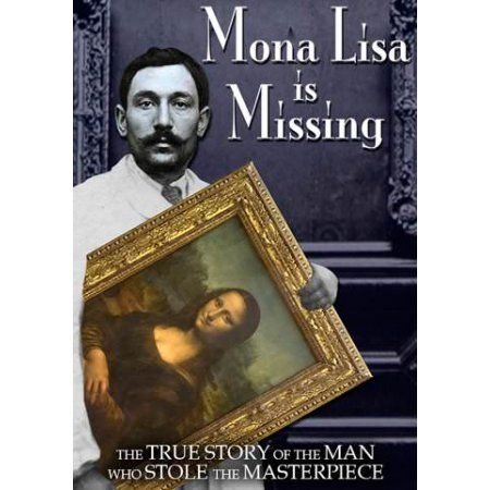 Mona Lisa is Missing [The Missing Piece: Mona Lisa, Her ...