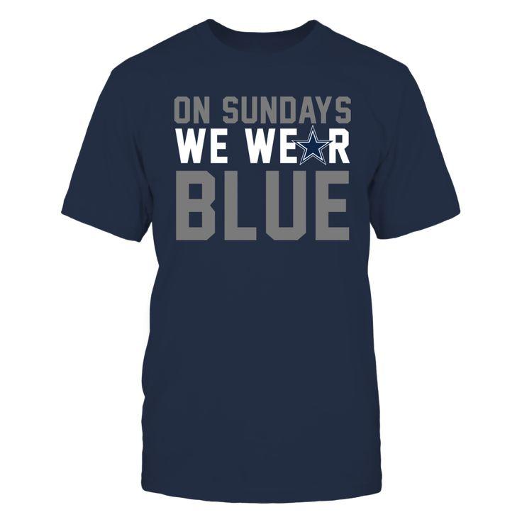 On Sundays We Wear Blue - A Dallas Cowboys Fan - Ultimate Fan