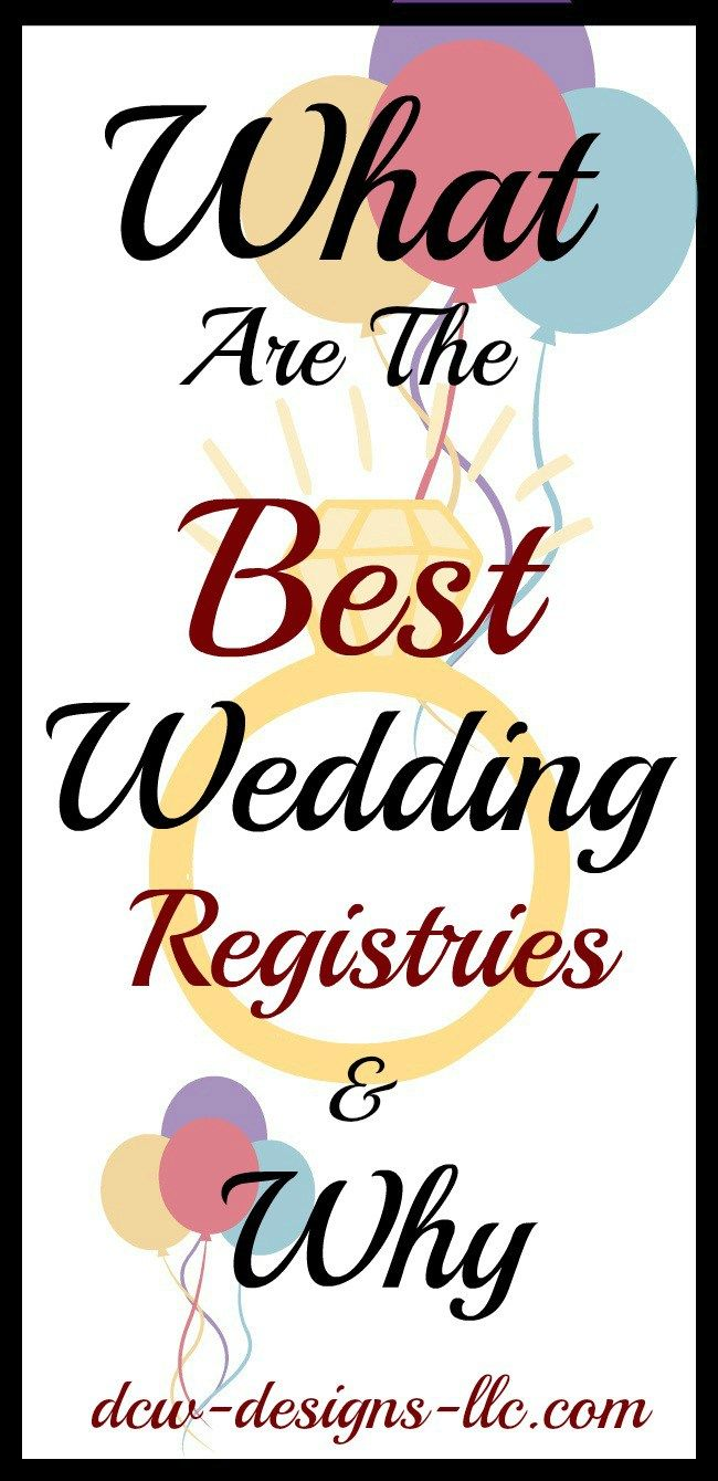 Why These Are The Best Places To Register For Your Wedding Best Wedding Registry Wedding Registry Stores Quick Wedding