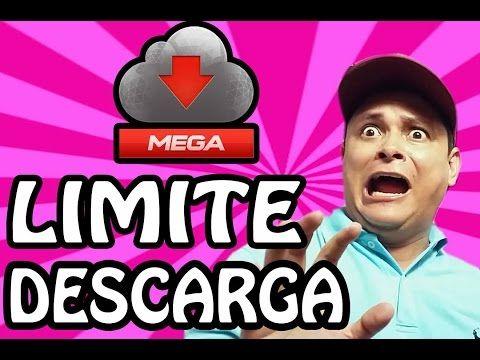 QUITAR LÍMITE DE DESCARGA MEGA 2016 PROBADO |NOVEDADES TECNOLOGICAS - YouTube