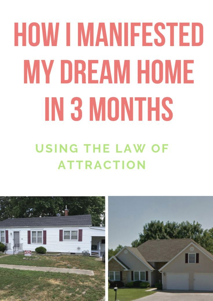 How I Used the Law of Attraction to Manifest My Dream Home