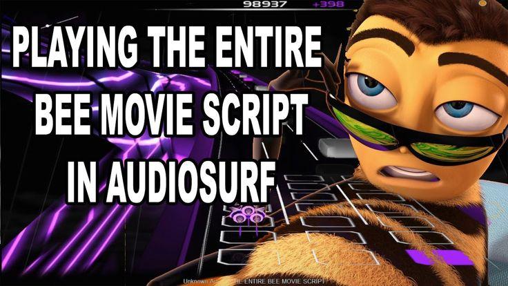 The entire Bee Movie script in audiosurf https://www.youtube.com/watch?v=QLQe_n22Sok