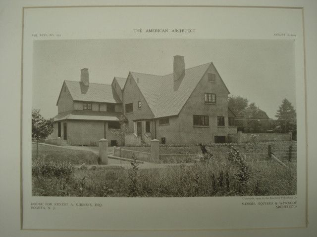 House of Ernest A. Gibbons, Esq., Bogota, NJ, 1909, Messrs. Squires & Wynkoop