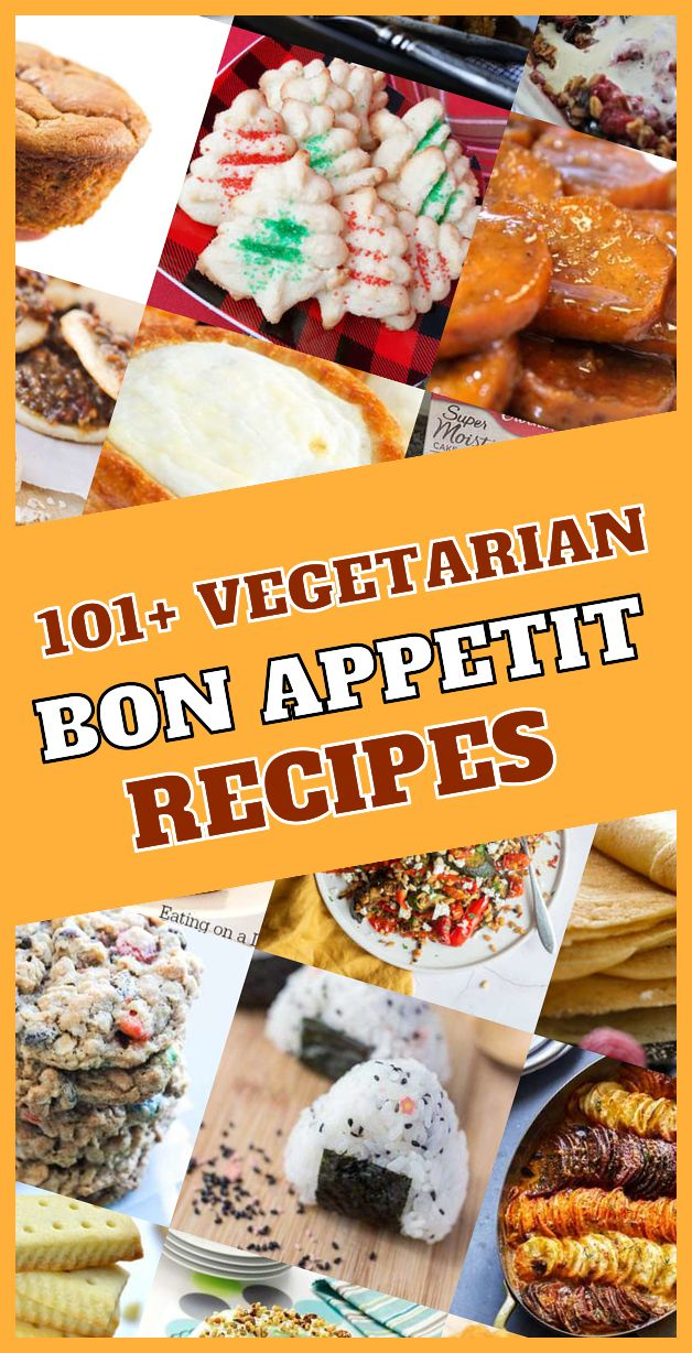 Ultimate List Of 101 Top Rated Vegetarian Bon Appetit
