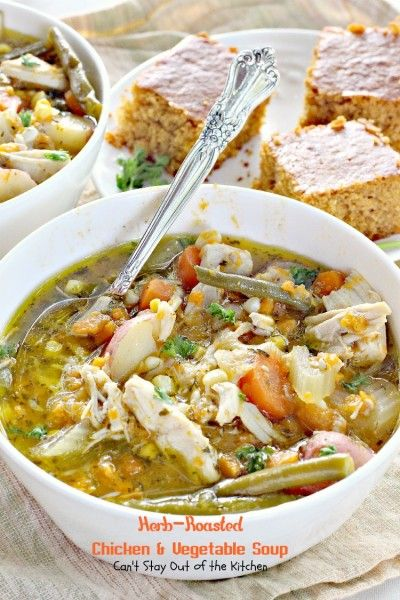 Herb Roasted Chicken and Vegetable Soup | Can't Stay Out of the Kitchen | wonderful soup chock full of chicken, veggies, and seasoned with garlic, rosemary and parsley.