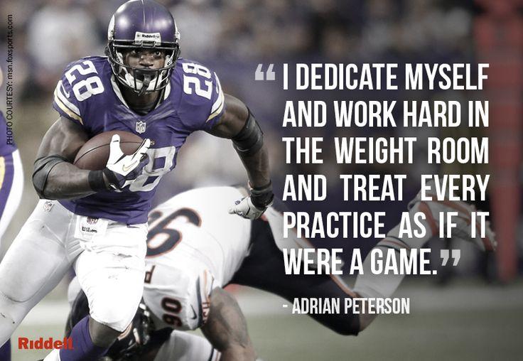 Motivation courtesy Adrian Peterson.  #Football #FootballQuotes #Quotes #FootballInspiration