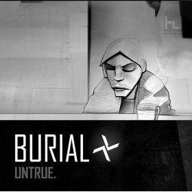 Burial — Untrue (2007)