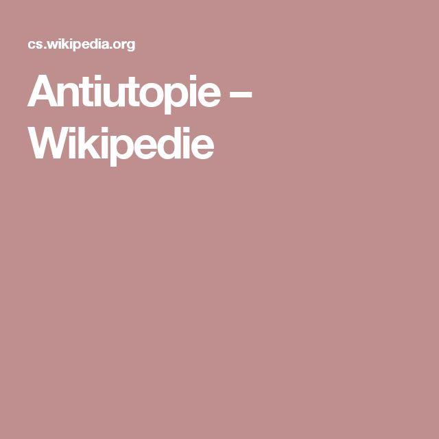 Antiutopie – Wikipedie