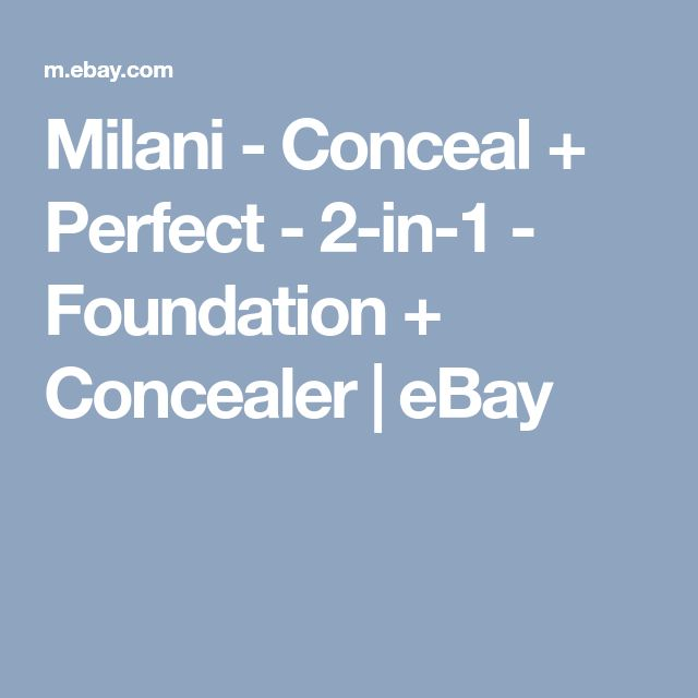 Milani - Conceal + Perfect - 2-in-1 - Foundation + Concealer   eBay