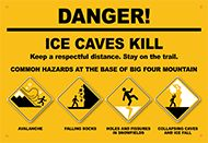 Big Four Ice Caves Warning Sign. Photo by US Forest Service