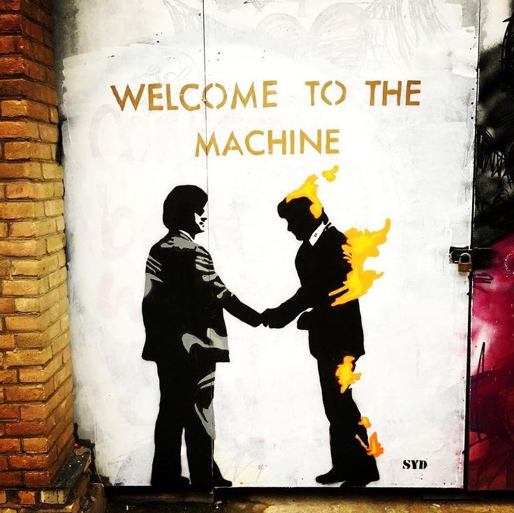 Welcome to the machine!  Street art Spitalfields London.